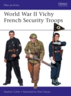 World War II Vichy French Security Troops - eBook