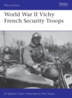 World War II Vichy French Security Troops - Book