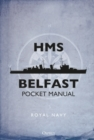 HMS Belfast Pocket Manual - Book