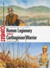 Roman Legionary vs Carthaginian Warrior : Second Punic War 217-206 BC - Book
