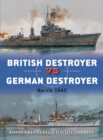 British Destroyer vs German Destroyer : Narvik 1940 - Book