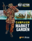 Bolt Action: Campaign: Market Garden - Book