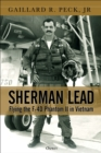 Sherman Lead : Flying the F-4D Phantom II in Vietnam - Book