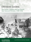 Division Leclerc : The Leclerc Column and Free French 2nd Armored Division, 1940 1946 - eBook