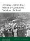 Division Leclerc : The Leclerc Column and Free French 2nd Armored Division, 1940-1946 - Book