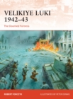 Velikiye Luki 1942-43 : The Doomed Fortress - Book
