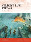 Velikiye Luki 1942 43 : The Doomed Fortress - eBook