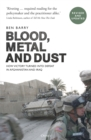 Blood, Metal and Dust : How Victory Turned into Defeat in Afghanistan and Iraq - eBook
