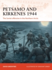 Petsamo and Kirkenes 1944 : The Soviet offensive in the Northern Arctic - eBook