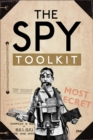 The Spy Toolkit : Extraordinary inventions from World War II - Book