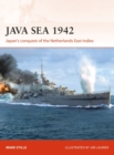 Java Sea 1942 : Japan'S Conquest of the Netherlands East Indies - Book