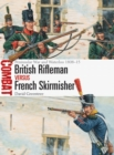 British Rifleman vs French Skirmisher : Peninsular War and Waterloo 1808-15 - Book