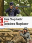 Union Sharpshooter vs Confederate Sharpshooter : American Civil War 1861 65 - eBook