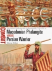 Macedonian Phalangite vs Persian Warrior : Alexander confronts the Achaemenids, 334 331 BC - eBook