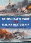 British Battleship vs Italian Battleship : The Mediterranean 1940-41 - Book