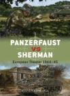 Panzerfaust vs Sherman : European Theater 1944 45 - eBook
