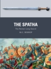 The Spatha : The Roman Long Sword - Book