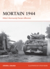 Mortain 1944 : Hitler's Normandy Panzer offensive - Book