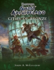 Frostgrave: Ghost Archipelago: Cities of Bronze - eBook