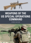 Weapons of the US Special Operations Command - Book