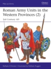 Roman Army Units in the Western Provinces (2) : 3rd Century AD - Book