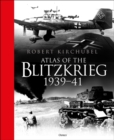 Atlas of the Blitzkrieg : 1939-41 - Book