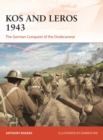 Kos and Leros 1943 : The German Conquest of the Dodecanese - eBook