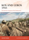 Kos and Leros 1943 : The German Conquest of the Dodecanese - Book