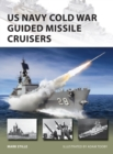 US Navy Cold War Guided Missile Cruisers - Book