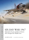 Six-Day War 1967 : Operation Focus and the 12 hours that changed the Middle East - Book