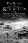 Retribution : The Soviet Reconquest of Central Ukraine, 1943 - Book