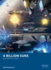 A Billion Suns : Interstellar Fleet Battles - eBook