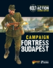 Bolt Action: Campaign: Fortress Budapest - eBook