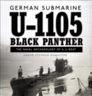 German submarine U-1105 'Black Panther' : The naval archaeology of a U-boat - Book