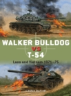 Walker Bulldog vs T-54 : Laos and Vietnam 1971-75 - Book