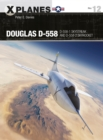 Douglas D-558 : D-558-1 Skystreak and D-558-2 Skyrocket - Book