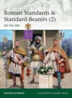 Roman Standards & Standard-Bearers (2) : AD 192-500 - Book