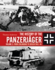 The History of the Panzerjager : Volume 2: From Stalingrad to Berlin 1943-45 - Book