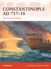 Constantinople AD 717-18 : The Crucible of History - Book