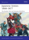 Japanese Armies 1868-1877 : The Boshin War and Satsuma Rebellion - Book