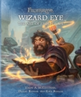 Frostgrave: Wizard Eye: The Art of Frostgrave - Book
