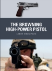 The Browning High-Power Pistol - eBook