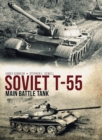 Soviet T-55 Main Battle Tank - Book