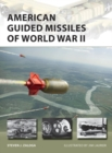 American Guided Missiles of World War II - Book