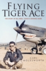 Flying Tiger Ace : The story of Bill Reed, China's Shining Mark - Book