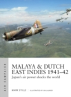 Malaya & Dutch East Indies 1941-42 : Japan's air power shocks the world - Book