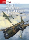 Vickers Wellington Units of Bomber Command - Book