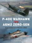 P-40E Warhawk vs A6M2 Zero-sen : East Indies and Darwin 1942 - eBook