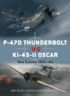 P-47D Thunderbolt vs Ki-43-II Oscar : New Guinea 1943-44 - Book