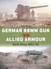 German 88mm Gun vs Allied Armour : North Africa 1941 43 - eBook